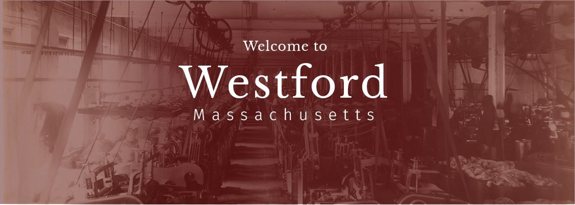 Welcome to Westford Massachusetts